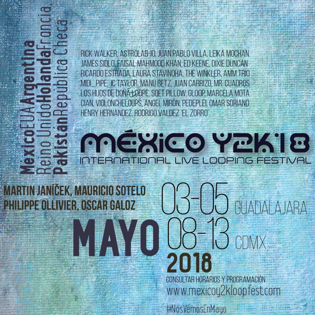 Affiche Y2K18 Mexico LoopFest Philippe Ollivier